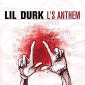 L's Anthem by Lil Durk