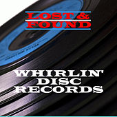 Lost & Found - Whirlin' Disc by Various Artists