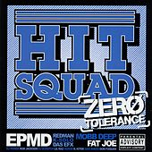 Zero Tolerance de Hit Squad