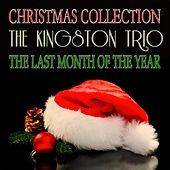 The Last Month of the Year (Christmas Collection) de The Kingston Trio