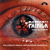 Patrick (The Complete Original Motion Picture Soundtrack) by Goblin
