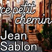 Ce petit chemin von Jean Sablon