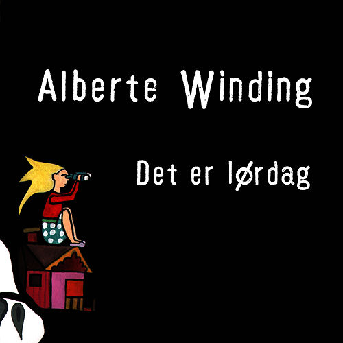 Det Er Lørdag by Alberte Winding