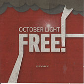 Free by October Light