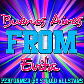 Buenos Aires (From Evita) - Single by Studio All Stars