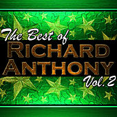 The Best of Richard Anthony Vol. 2 by Richard Anthony