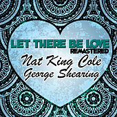 Let There Be Love (Remastered) de George Shearing