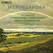 Mendelssohn: The Complete Symphonies, String Symphonies and Concertos by Various Artists