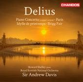 Delius: Piano Concerto - Paris - Idylle Printemps - Brigg Fair by Various Artists