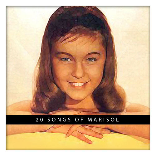 20th Songs of Marisol by Marisol