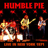 Live in New York 1971 by Humble Pie