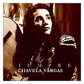 Siempre Chavela Vargas by Chavela Vargas