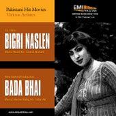 Bada Bhai & Bigri Naslen by Various Artists