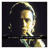 20 Songs of Johnny Cash von Johnny Cash