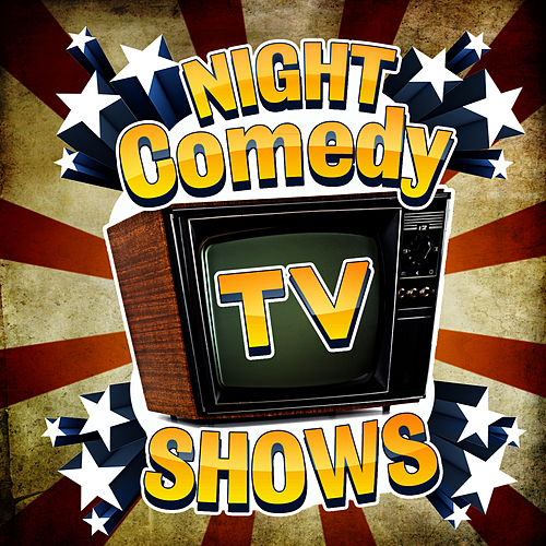 Night Comedy TV Shows by The Original Movies Orchestra