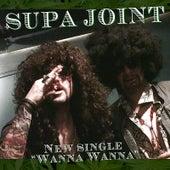 Wanna Wanna by Supa Joint