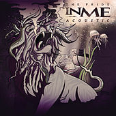 The Pride (Acoustic) by InMe