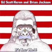 It's Your World de Gil Scott-Heron