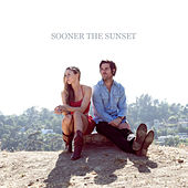 Sooner The Sunset (feat. Graham Colton, Lindsey Ray) by Sooner The Sunset