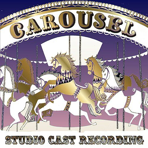 Carousel (Studio Cast Recording) by Various Artists