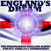 England's Dream: The Independent England Album For Euro 2012 de Various Artists