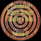Foundation Deejays Singers & Dubs Vol 17 de Various Artists