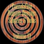 Foundation Deejays Singers & Dubs Vol 13 de Various Artists