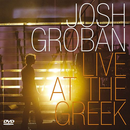Live At The Greek by Josh Groban