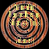 Foundation Deejays Singers & Dubs Vol 9 de Various Artists