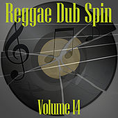 Reggae Dub Spin Vol 14 de Various Artists