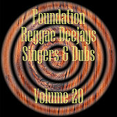 Foundation Deejays Singers & Dubs Vol 20 by Various Artists