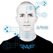 Le Ragioni Del Cuore by Raf