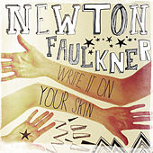 Write It On Your Skin de Newton Faulkner