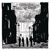 Lost Songs by ...And You Will Know Us By the Trail of Dead