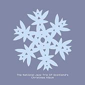 The National Jazz Trio Of Scotland's Christmas Album by National Jazz Trio Of Scotland