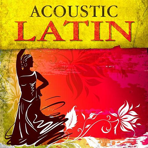 Acoustic Latin by Various Artists
