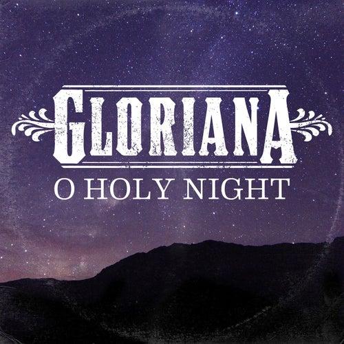 O Holy Night by Gloriana