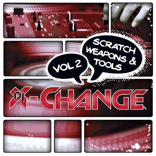 Scratch Weapons & Tools Vol 2 Scratch Sentence by DJ X-Change