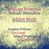 Vaughan Williams: Flos Campi, Song of Thanksgiving, The Lark Ascending de London Philharmonic Orchestra