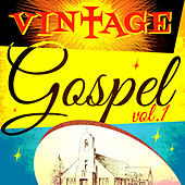 Vintage Gospel, Vol. 1 by Various Artists