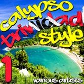 Calypso Trinidad Style Vol. 1 by Various Artists