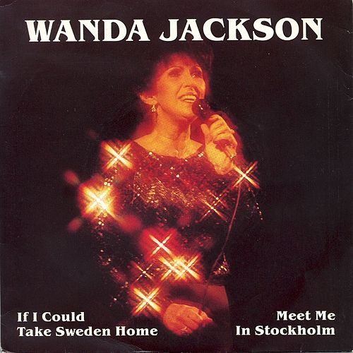 The Sweden Single by Wanda Jackson