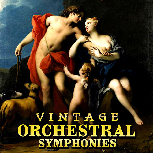 Vintage Orchestral Symphonies by Various Artists