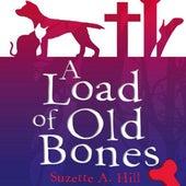 A Load of Old Bones by Leslie Phillips