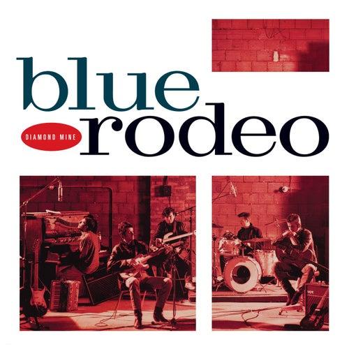 Diamond Mine by Blue Rodeo