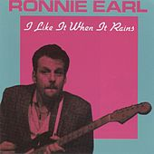 I Like It When It Rains by Ronnie Earl
