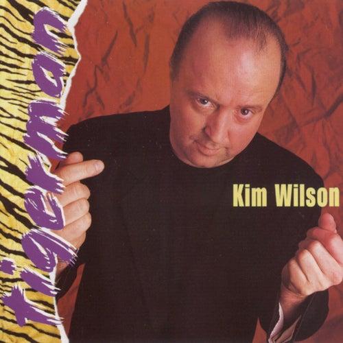 Tiger Man by Kim Wilson