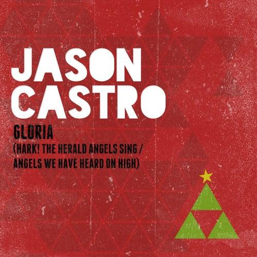 Gloria by Jason Castro