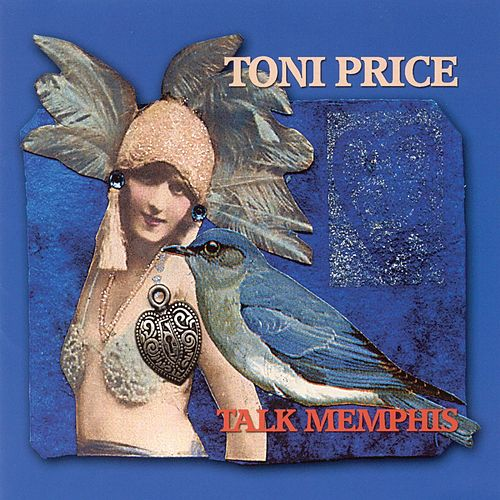 Talk Memphis by Toni Price
