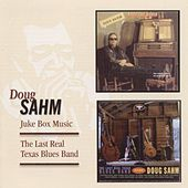 Juke Box Music / The Last Real Texas Blues Band by Doug Sahm